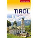 Tirol Natur und Kultur zwischen Kufstein, Ischgl und Brenner (Trescher-Reihe Reisen)