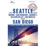 WESTCOAST USA Von Seattle über Portland - San Francisco - Highway 1 - Silicon Valley - Los Angeles nach San Diego