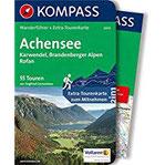 Achensee, Karwendel, Brandenberger Alpen, Rofan Wanderführer mit Extra-Tourenkarte 135.000, 55 Touren, GPX-Daten zum Download (KOMPASS-Wanderführer, Band 5654)