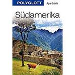 POLYGLOTT Apa Guide Südamerika