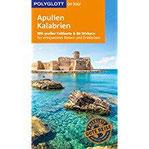 POLYGLOTT on tour Reiseführer Apulien Kalabrien Mit großer Faltkarte und 80 Stickern