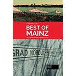 Best of Mainz Die Stadt entdecken (Best of Die Stadt entdecken)