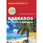 Barbados, St. Lucia & Grenada - Reiseführer von Iwanowski Individualreiseführer mit Detailkarten und Karten-Download (Reisehandbuch)