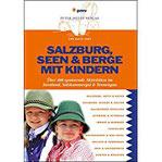 Salzburg, Seen & Berge mit Kindern Über400spannendeAktivitätenimSeenland,Salzkammergut&Tennengau