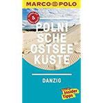 MARCO POLO Reiseführer Polnische Ostseeküste, Danzig Reisen mit Insider-Tipps. Inklusive kostenloser Touren-App & Update-Service