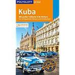 POLYGLOTT on tour Reiseführer Kuba Mit großer Faltkarte, 80 Stickern und individueller App