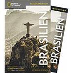 NATIONAL GEOGRAPHIC Reisehandbuch Brasilien Der ultimative Reiseführer mit über 500 Adressen und praktischer Faltkarte zum Herausnehmen für alle Traveler. NEU 2018 (NG_Reiseführer)