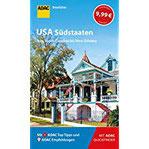 ADAC Reiseführer USA Südstaaten Der Kompakte mit den ADAC Top Tipps und cleveren Klappkarten
