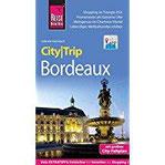 Reise Know-How CityTrip Bordeaux Reiseführer mit Faltplan und kostenloser Web-App