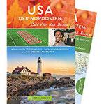 Bruckmann Reiseführer USA der Nordosten Zeit für das Beste. Highlights, Geheimtipps, Wohlfühladressen. Inklusive Faltkarte zum Herausnehmen.