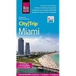 Reise Know-How CityTrip Miami Reiseführer mit Faltplan und kostenloser Web-App