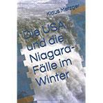 Die USA und die Niagara-Fälle im Winter