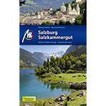 Salzburg & Salzkammergut Reiseführer Michael Müller Verlag Individuell reisen mit vielen praktischen Tipps.