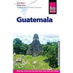 Reise Know-How Reiseführer Guatemala