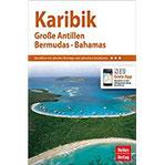 Nelles Guide Reiseführer Karibik Große Antillen, Bermudas, Bahamas