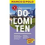 MARCO POLO Reiseführer Dolomiten Reisen mit Insider-Tipps. Inklusive kostenloser Touren-App & Update-Service