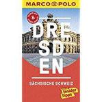 MARCO POLO Reiseführer Dresden, Sächsische Schweiz Reisen mit Insider-Tipps. Inklusive kostenloser Touren-App & Update-Service