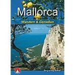 Mallorca Wandern & Genießen. Mit GPS-Daten (Rother Selection)