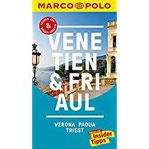 MARCO POLO Reiseführer Venetien, Friaul, Verona, Padua, Triest Reisen mit Insider-Tipps. Inklusive kostenloser Touren-App