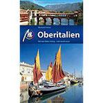 Oberitalien Reiseführer Michael Müller Verlag Individuell reisen mit vielen praktischen Tipps.