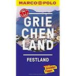 MARCO POLO Reiseführer Griechenland Festland Reisen mit Insider-Tipps. Inklusive kostenloser Touren-App & Update-Service