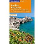 POLYGLOTT on tour Reiseführer Apulien Kalabrien Mit großer Faltkarte, 80 Stickern und individueller App