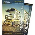 NATIONAL GEOGRAPHIC Reisehandbuch Miami und Florida Keys Der ultimative Reiseführer mit über 500 Adressen und praktischer Faltkarte zum Herausnehmen für alle Traveler. NEU 2018