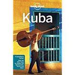 Lonely Planet Reiseführer Kuba (Lonely Planet Reiseführer Deutsch)