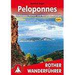 Peloponnes Die schönsten Küsten- und Bergwanderungen. 45 Touren. Mit GPS-Tracks (Rother Wanderführer)