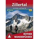 Zillertal mit Gerlos- und Tuxer Tal, 50 Touren (Rother Wanderführer)