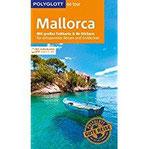 POLYGLOTT on tour Reiseführer Mallorca Mit großer Faltkarte und 80 Stickern