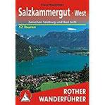 Salzkammergut West Zwischen Salzburg und Bad Ischl. 52 Touren.