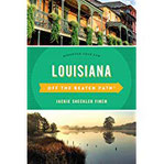 Louisiana Off the Beaten Path(r) Discover Your Fun