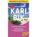 MARCO POLO Reiseführer Karibik, Kleine Antillen - Barbados, Windward Islands Französische & Niederländische Antillen, Leeward & Virgin Islands