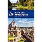 Nord- und Mittelengland Reiseführer Michael Müller Verlag Individuell reisen mit vielen praktischen Tipps.