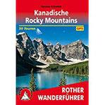 Kanadische Rocky Mountains 50 Touren. Mit GPS-Daten (Rother Wanderführer)