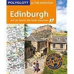 POLYGLOTT Reiseführer Edinburgh zu Fuß entdecken Auf 30 Touren die Stadt erkunden (POLYGLOTT zu Fuß entdecken)