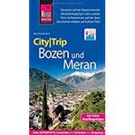 Reise Know-How CityTrip Bozen und Meran Reiseführer mit Stadtplan und kostenloser Web-App