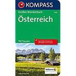 Österreich Großes Wanderbuch mit Extra Tourenguide zum Herausnehmen, 110 Touren, GPX-Daten zum Download. (KOMPASS Große Wanderbücher, Band 1636)