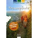 Traumpfade - Jubiläumsausgabe 27 Premium-Rundwege am Rhein, an der Mosel und in der Eifel