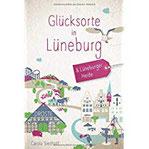 Glücksorte in Lüneburg und der Lüneburger Heide Fahr hin und werd glücklich