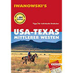 USA-Texas & Mittlerer Westen - Reiseführer von Iwanowski Individualreiseführer mit Extra-Reisekarte und Karten-Download (Reisehandbuch)
