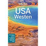 Lonely Planet Reiseführer USA Westen mit Downloads aller Karten (Lonely Planet Reiseführer E-Book)