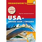 USA-Große Seen Chicago - Reiseführer von Iwanowski Individualreiseführer mit vielen Detail-Karten und Karten-Download