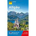 ADAC Reiseführer Allgäu Der Kompakte mit den ADAC Top Tipps und cleveren Klappkarten