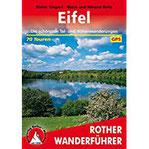 Eifel Die schönsten Tal- und Höhenwanderungen. 70 Touren. Mit GPS-Daten.