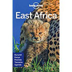East Afrika Multi Country Guide Tanzania, Kenia, Uganda, Ruanda und Burundi (Lonely Planet Travel Guide)