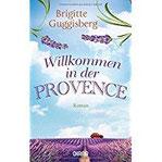 Willkommen in der Provence