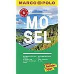 MARCO POLO Reiseführer Mosel Reisen mit Insider-Tipps. Inklusive kostenloser Touren-App & Update-Service