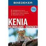 Baedeker Reiseführer Kenia, Kilimanjaro, Serengeti mit GROSSER REISEKARTE